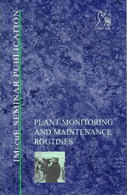 Plant Monitoring and Maintenance Routines
