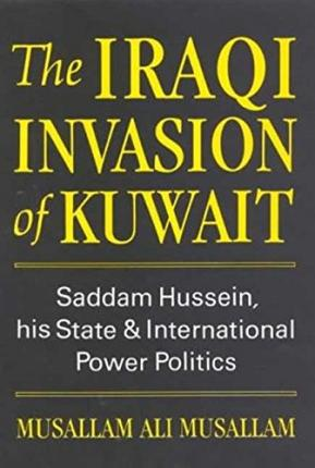 Why did Iraq invade Kuwait in 1990