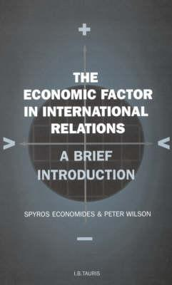 The Economic Factor in International Relations: v. 19