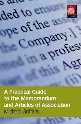Practical Guide to Memorandum and Articles of Association