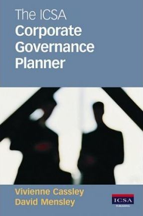 The ICSA Corporate Governance Planner