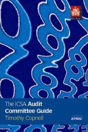 The ICSA Audit Committee Guide