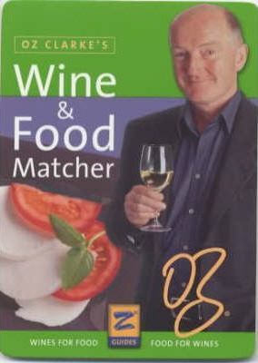 Oz Clarke's Wine and Food Matcher