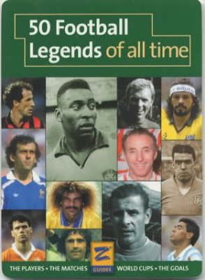 50 Football Legends of All Time