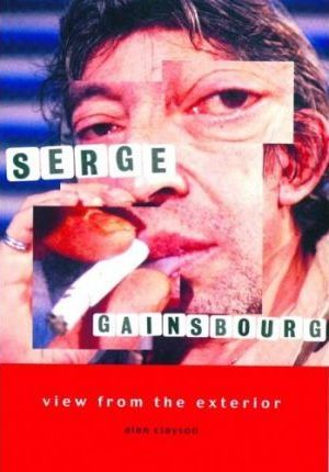 Serge Gainsbourg  View from the Exterior