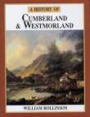 A History of Cumberland & Westmorland