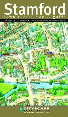 Stamford Town Centre Map and Guide
