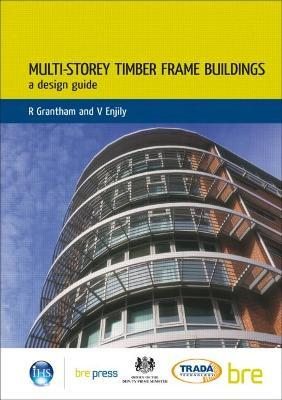 Multi-storey Timber Frame Buildings: A Design Guide
