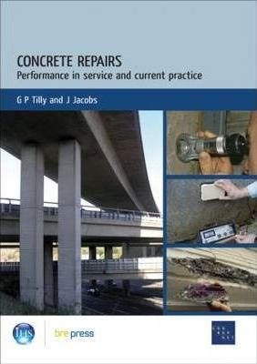 Concrete Repairs: Performance in Service and Current Practice (EP 79)