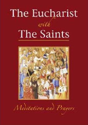 The Eucharist with the Saints