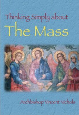 Thinking Simply About the Mass