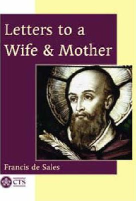 Letters to a Wife and Mother