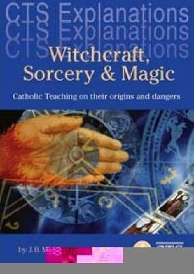 Witchcraft, Sorcery and Magic