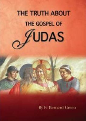 The Truth About the Gospel of Judas