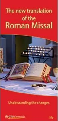 New Translation of the Roman Missal - Understanding the Changes