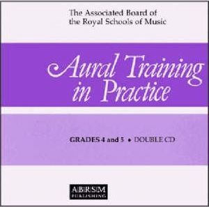 Aural Training in Practice: Grades 4 and 5 Bk. 2