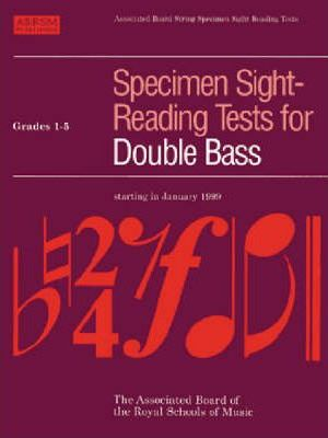 Specimen Sight-Reading Tests for Double Bass: Grades 1-5