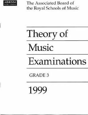 Theory of Music Examinations 1999: Grade 3