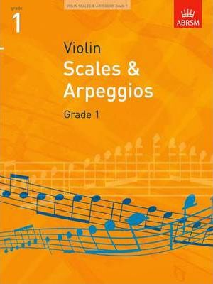 Scales and Arpeggios for Violin: Grade 1