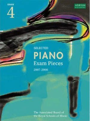 Selected Piano Exam Pieces 2007-2008: Grade 4