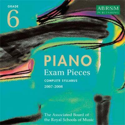 Piano Exam Pieces 2007-2008: Grade 6
