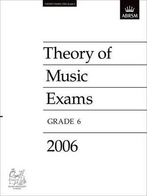 Theory of Music Exams 2006: Grade 6