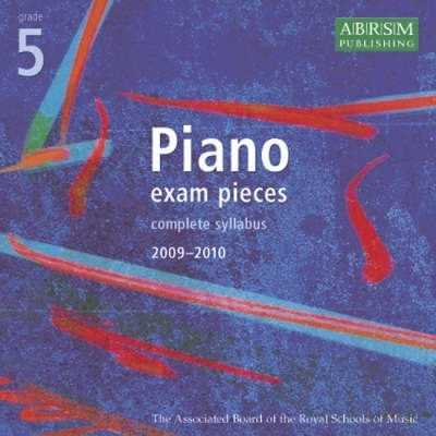 Piano Exam Pieces 2009-2010: Grade 5