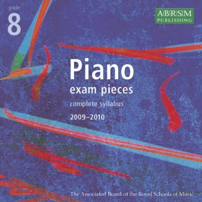 Piano Exam Pieces 2009-2010: Grade 8