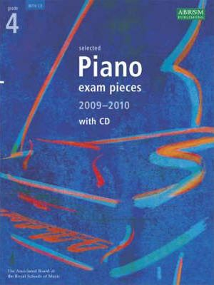 Selected Piano Exam Pieces 2009-2010: Grade 4