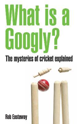 What is a Googly? Cover Image