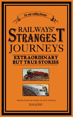 Railways' Strangest Journeys
