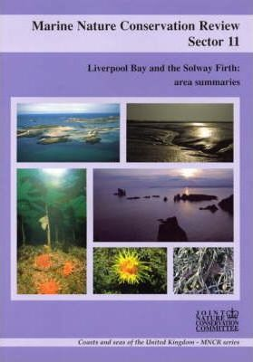 Marine Nature Conservation Review, Sector 11: Liverpool Bay and the Solway Firth: Area Summaries
