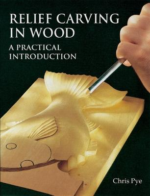 Relief carving in wood chris pye