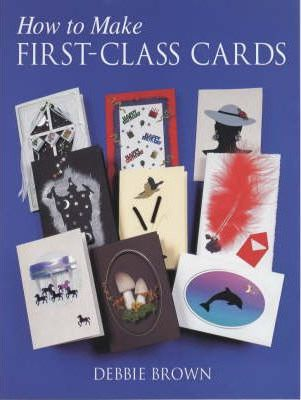 How to Make First Class Cards