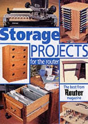 Storage Projects for the Router