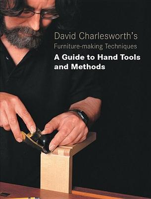 David Charlesworth's Furniture Making Techniques