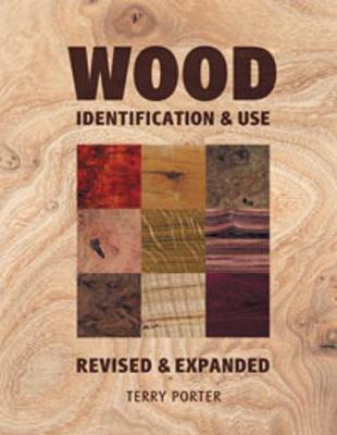Wood : Identification and Use