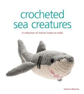 Crocheted Sea Creatures Cover Image