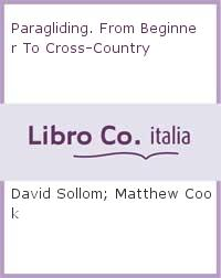 Paragliding  From Beginner to Cross-country