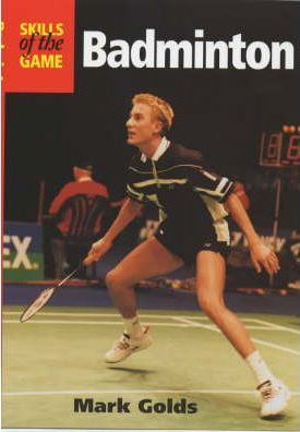 Badminton: Skills of the Game Cover Image