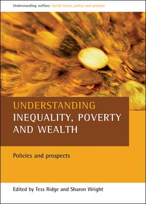 Understanding Inequality, Poverty and Wealth