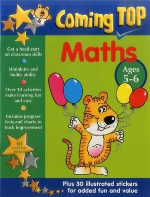 Coming Top: Maths - Ages 5-6: 60 Gold Star Stickers - Plus 30 Illustrated Stickers for Added Fun and Value