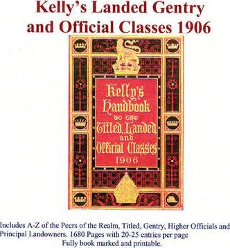 Kelly's Landed Gentry and Official Classes 1906