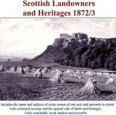 Scottish Landowners and Heritages 1872/3