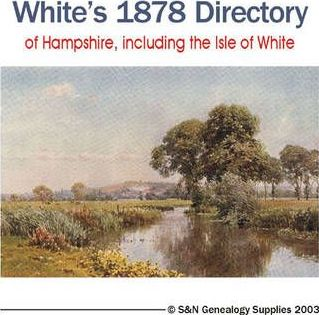 White's Directory of Hampshire,Including the Isle of Wight