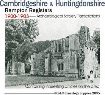 Cambridgeshire and Huntingdonshire Archaeological Society Transcriptions