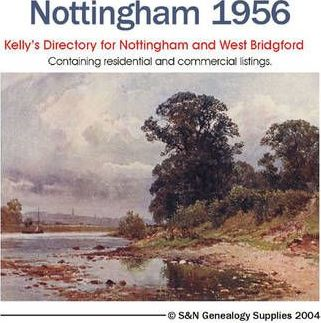 Kelly's 1956 Directory of Nottinghamshire,Nottingham and West Bridgford