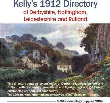 Kelly's Derbyshire, Nottingham, Leicestershire and Rutland Directory 1912