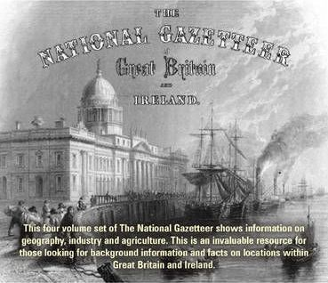 The National Gazetteer of Great Britain and Ireland 1868