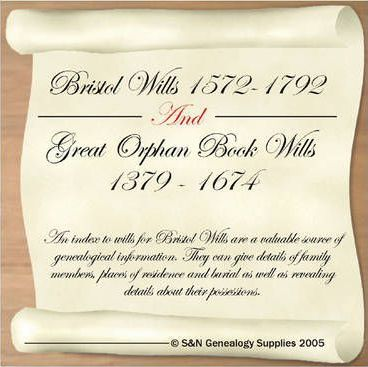 Bristol Wills 1572-1792 and Great Orphan Book Wills